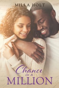 Book cover for contemporary Christian romance story Chance In A Million by Milla Holt