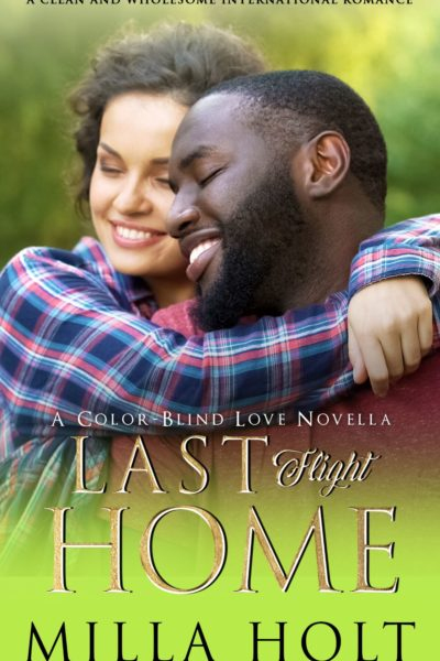 Cover of Last Flight Home by Milla Holt
