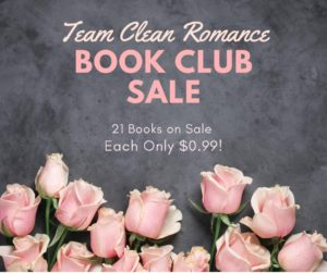 Team Clean Romance 99 cent book sale poster