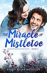 The Miracle of Mistletoe by Emily Dana Botrous