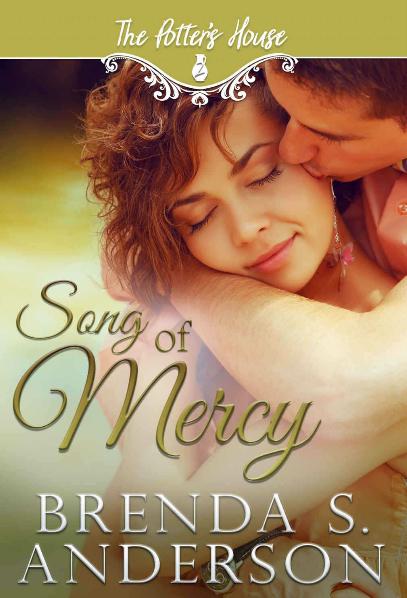 Song of Mercy by Brenda S. Anderson