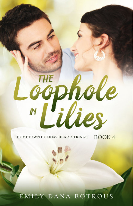 The Loophole in Lilies by Emily Dana Botrous