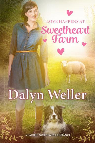 Love Happens at Sweetheart Farm by Dalyn Weller