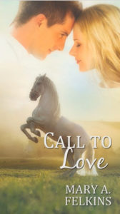 Call to Love by Mary A. Felkins